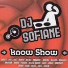 DJ Sofiane Know Show