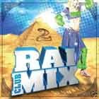 Rai Mix Club Vol 2