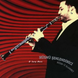 Husn U Klarnet (The Joy Of Clarinet)