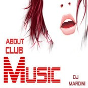 About Club Music